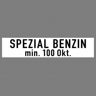Aufkleber 20cm Spez. BENZIN über 100 ROZ Oktan DIN1451 Verkehrsschrift Sticker