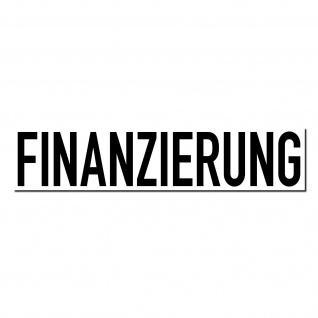 Aufkleber Finanzierung 20cm Sticker Auto Pkw Kfz Verkauf Gebraucht Wagen Handel