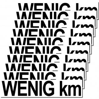 10 Aufkleber wenig km 20cm Sticker Hinweis Auto Pkw Kfz Verkauf Händler Handel