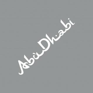 Schriftzug Abu Dhabi 30cm weiß Auto Tür Heck Fenster Aufkleber Tattoo Deko Folie