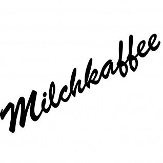 Milchkaffee 37cm Schriftzug Aufkleber Tattoo Deko Folie Küche Kühlschrank Theke