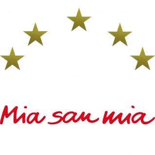 Wir Bayern Mia San Mia rot Schriftzug 5 Sterne gold Aufkleber Tattoo Auto Folie