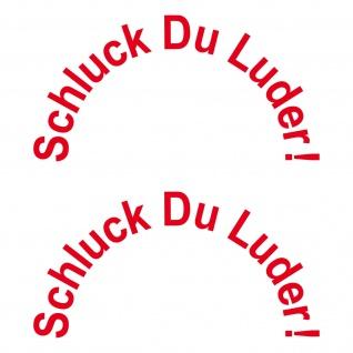 2 Aufkleber Tattoo rot 12cm Schluck Du Luder Auto Tank Deckel Deko Folie shocker