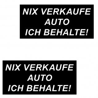 2 Aufkleber Sticker Nix Verkaufe Auto Ich Behalte Gegen Visitenkarten Werbung