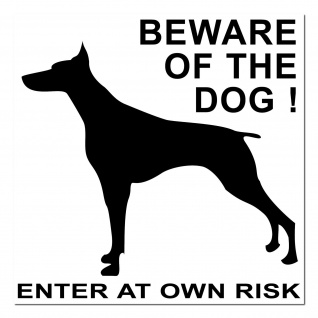 Aufkleber Sticker Achtung Warnung Hinweis Beware of the dog Enter AT OWN RISK