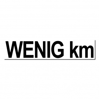 Aufkleber wenig km 20cm Sticker Auto Pkw Kfz Verkauf Gebraucht Wagen Handel