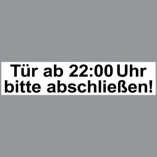 Aufkleber Sticker 20cm Haus Tür ab 22:00 Uhr bitte abschließen ab zu schließen