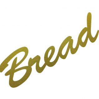 Bread 20cm Aufkleber Tattoo Schriftzug Küche Brot Kasten Theke Laden Deko Folie