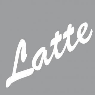 Latte 19cm weiß Aufkleber Tattoo Deko Folie Schriftzug Kühlschrank Wandtattoo