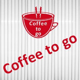 COFFEE TO GO Tasse + Schriftzug rot Aufkleber Tattoo Deko Folie Schaufenster