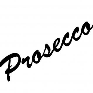 Prosecco 30cm schwarz Schriftzug Wandtattoo Aufkleber Tattoo Deko Folie Küche
