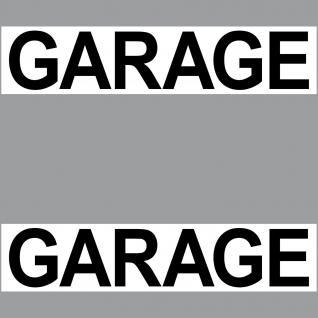 Aufkleber Garage 20cm Sticker Hinweis Schild für Tür Tor Stellplatz Treppe