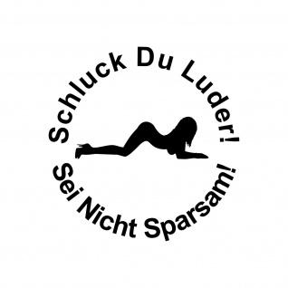 2 Aufkleber 10cm schwarz Tattoo Schluck Du Luder pin up girl Auto Tank Folie
