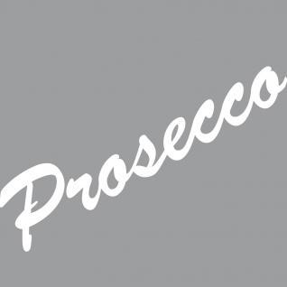 Prosecco 30cm weiß Schriftzug Wandtattoo Aufkleber Tattoo Deko Folie Bar Küche