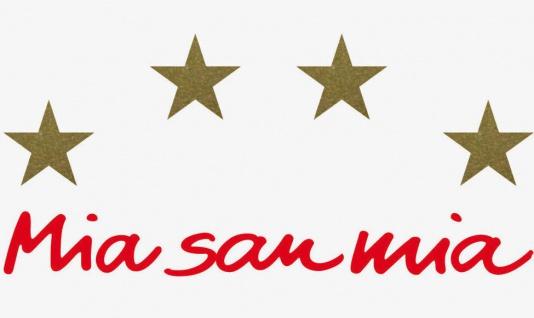 Wir Bayern Mia San Mia rot Schriftzug 4 Sterne gold Aufkleber Tattoo Auto Folie