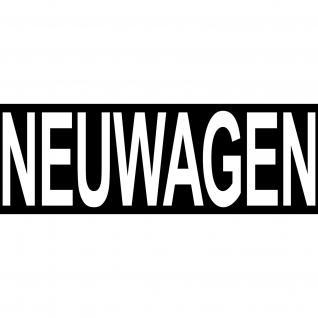 25 Aufkleber NEUWAGEN 30cm Hinweis Sticker Reklame Autohaus Auto Handel Verkauf