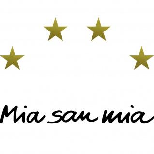 Wir Bayern Mia San Mia schwarz + 4 Sterne gold Aufkleber Tattoo Auto Deko Folie