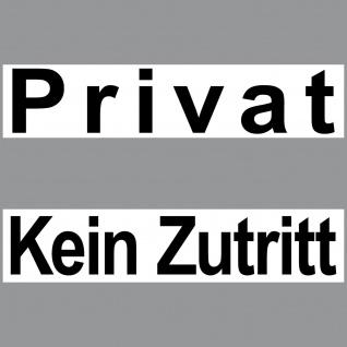 2 Aufkleber Set Privat + Kein Zutritt 20cm Sticker Tür Bereich Hinweis Praxis