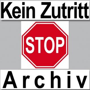3 Aufkleber Set Sticker Kein Zutritt STOP Archiv Tür Hinweis Büro Beschriftung