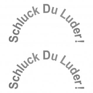 2 Aufkleber 12cm silber Tattoo Schluck Du Luder Auto Tank Deko Folie shocker