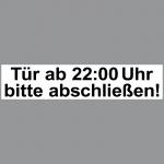 Aufkleber 20cm Sticker Haus Tür ab 22:00 Uhr bitte abschließen ab zu schließen