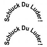 2 Aufkleber 12cm schwarz Tattoo Schluck Du Luder Auto Tank Deckel Deko Folie