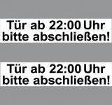 2 Aufkleber Sticker 20cm Hinweis Tür ab 22 Uhr bitte abschließen zu ab schließen