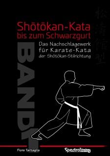 SPECTRA VERLAG Shôtôkan-Kata bis zum Schwarzgurt / Band 1