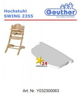 GEUTHER Y032300063 Ersatzteil für Hochstuhl SWING 2355 (Y032300089)