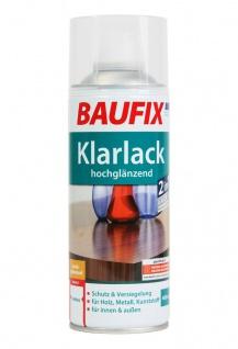 Baufix Lack-Spray Klar-Lack 400ml Sprüh-Dose Spray-Dose Sprüh-Lack Farb-Spray