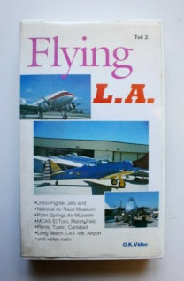VHS Flying L.A. Teil 2 O.K. Video Laufzeit ca. 55 Minuten