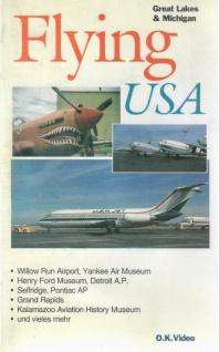 VHS Flying USA von Great Lakes & Michigan O.K Video Laufzeit ca. 55 Minuten