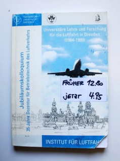 Universitäre Lehre und Forschung für die Luftfahrt in Dresden 1964-1999 - Vorschau