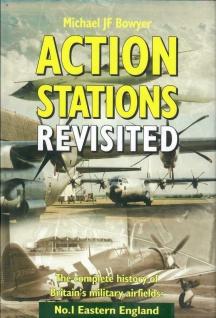 Action Stations Revisited No.1 Eastern England Militärflugplatz Michael Bowyer