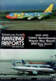 Amazing Airports Japan Mega-Airports! Volume 2 Tokyo Narita/Haneda Nagoya