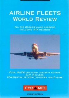 Airline Fleets World Review All the World's Major Carriers Including IATA Member