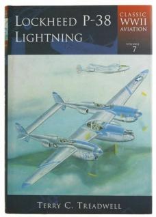 Lockheed P-38 Lightning Classic WWII Aviation von dem Autor Terry C. Treadwell