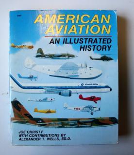 Joe Christy American Aviation: An Illustrated History [Taschenbuch]