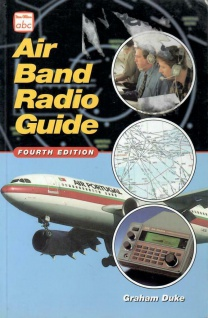Air Band Radio Guide Fourth Edition von Graham Duke Flugzeuge Piloten