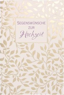 Glückwunschkarte Hochzeit Blätter-Ranke 6 St Kuvert Johannes Bibelwort Segen