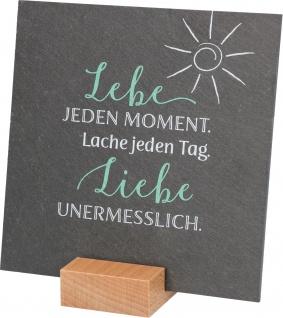Relief Schiefer Lebe, lache, liebe Stand-Sockel Holz 12 cm zweifarbig