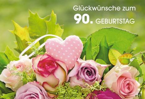 Glückwunschkarte 90. Geburtstag Rosen Herz 6 St Kuvert Natur Sonne Wünsche