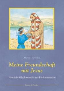 Meine Freundschaft mit Jesus, Glückwünsche zur Erstkommunion