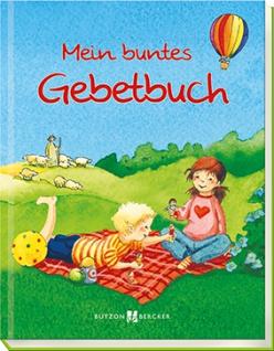 Mein buntes Gebetbuch Kinderbuch Sigrid Leberer Kinder Gebete