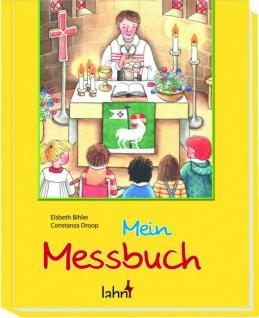 Mein Messbuch, zur Vorbereitung auf die Erstkommunion - Vorschau