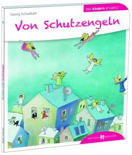 Von Schutzengeln den Kindern erzählt Christliche Bücher