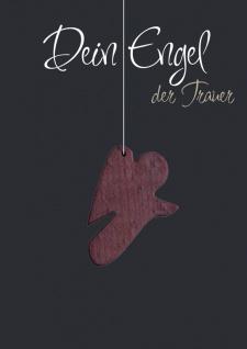 Trauerkarte Dein Engel der Trauer (5 Stck) Anhänger Holz Beileid Kondolenzkarten