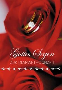 Glückwunschkarte Diamant-Hochzeit Korinther 3 St Kuvert Bibelwort Liebe Rosen