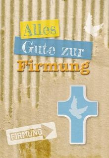 Glückwunschkarte Holzkreuz Alles Gute Firmung (3 St) Paulus Terwitte Grußkarte