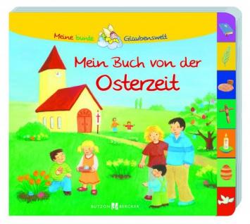 Mein Buch von der Osterzeit, Geschenkbuch für Kinder